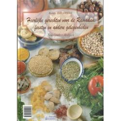 Heerlijke gerechten voor de Ramadan, feesten en andere gelegenhe