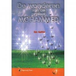 De wonderen van de Profeet Mohammed