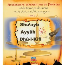 Authentieke verhalen uit de Koran en Soennah deel 5