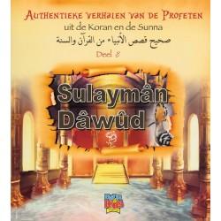Authentieke verhalen uit de Koran en de Sunna deel 8