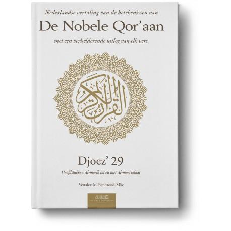 Nederlandse vertaling van de betekenissen van de Nobele Qor'aan Djoez' 29