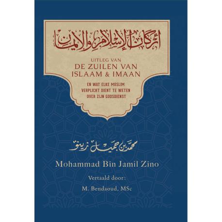 Uitleg van de zuilen van islaam en imaan